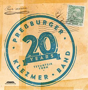 Preßburger Klezmer Band - TSVANTSIK YORN