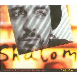 Andre Ochodlo & Pressburger Klezmer Band: Shalom